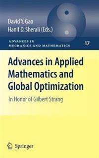 Advances in Applied Mathematics and Global Optimization In Honor of Gilbert Strang
