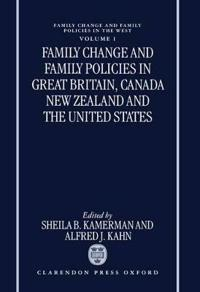 Family Change and Family Policies in Great Britain, Canada, New Zealand, and the United States