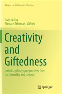 Creativity and Giftedness : Interdisciplinary perspectives from mathematics and beyond