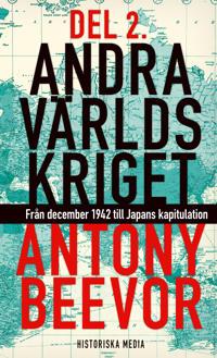 Andra världskriget. D. 2 : från december 1942 till Japans kapitulation