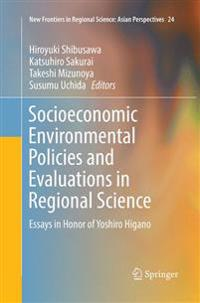 Socioeconomic Environmental Policies and Evaluations in Regional Science