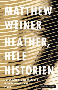 Heather, hele historien - Matthew Weiner | Inprintwriters.org