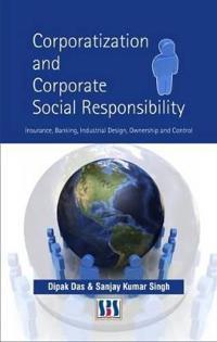 Corporatization & Corporate Social Responsibility