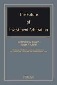 The Future of Investment Arbitration