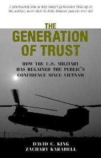 The Generation of Trust