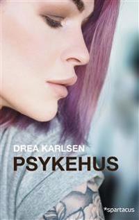 Psykehus - Drea Karlsen | Ridgeroadrun.org