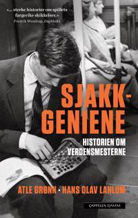 Sjakkgeniene; historien om verdensmesterne