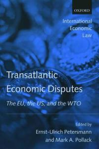 Transatlantic Trade Disputes