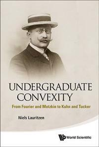 Undergraduate Convexity