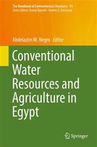 Conventional Water Resources and Agriculture in Egypt