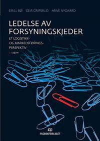 Ledelse av forsyningskjeder - Eirill Bø, Geir Gripsrud, Arne Nygaard | Ridgeroadrun.org