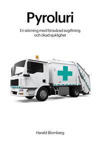 Pyroluri - en störning med försvårad avgiftning och  ökad sjuklighet