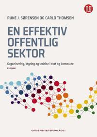 En effektiv offentlig sektor - Rune J. Sørensen | Ridgeroadrun.org
