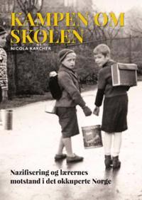 Kampen om skolen - Nicola Karcher pdf epub