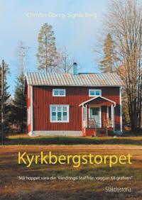 """Kyrkbergstorpet : """"må hoppet vara din vandrings-staf från vaggan till grafven"""""""