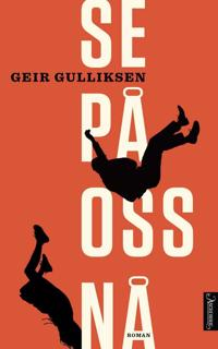 Se på oss nå - Geir Gulliksen pdf epub
