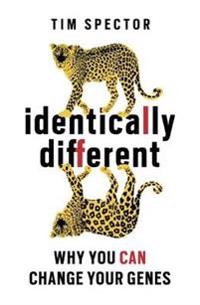 Identically different - why you can change your genes