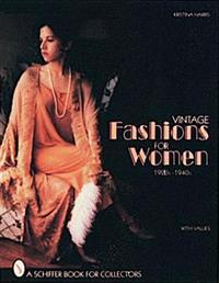 Vintage Fashions for Women 1920S-1940s