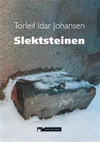 Slektsteinen - Torleif Idar Johansen   Inprintwriters.org