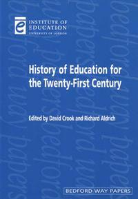 A History of Education for the Twenty-first Century
