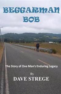 Beggarman Bob