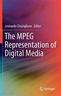 The MPEG Representation of Digital Media