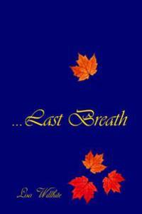 First to the Last Breath