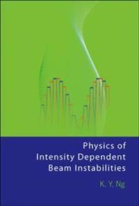 Physics of Intensity Dependent Beam Instabilities