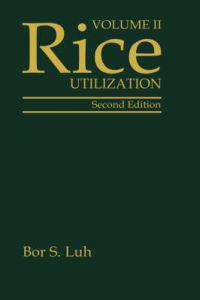 Rice, Volume 2: Utilization