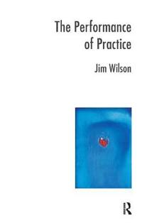 The Performance of Practice
