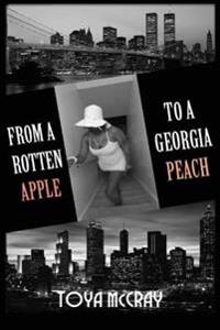 From a Rotten Apple to a Georgia Peach