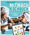 Ruck-Zuck-Mitmach-Kochbuch