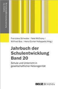 Jahrbuch der Schulentwicklung. Band 20