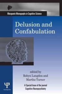 Delusion & Confabulation