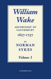 William Wake 2 Volume Paperback Set