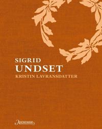 Kristin Lavransdatter - Sigrid Undset | Inprintwriters.org