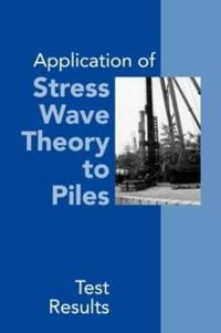 Application of Stress Wave Theory to Piles