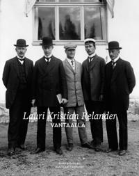 Lauri Kristian Relander Vantaalla