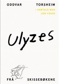 Ulyzes - Oddvar Torsheim, Jon Fosse | Ridgeroadrun.org
