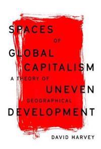 Spaces of Global Capitalism - David Harvey - böcker (9781788734653)     Bokhandel