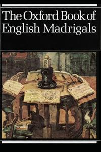 Oxford book of english madrigals - vocal score