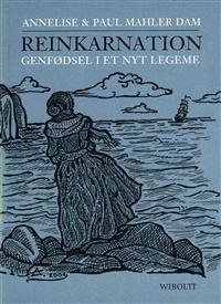Reinkarnation - genfødsel i et nyt legeme