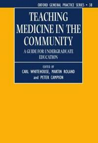Teaching Medicine in the Community