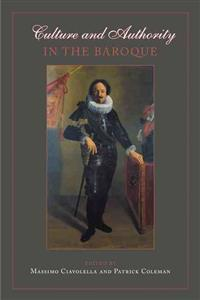 Culture And Authority in the Baroque