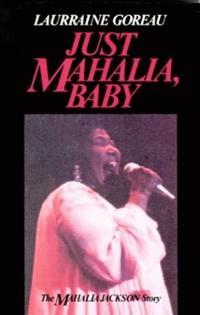 Just Mahalia, Baby