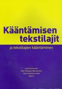 Kääntämisen tekstilajit ja tekstilajien kääntäminen