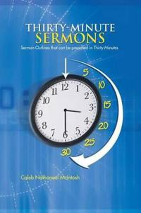 Thirty-Minute Sermons