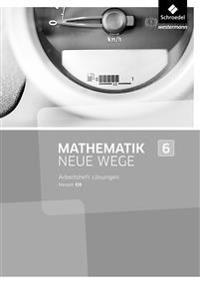Mathematik Neue Wege SI 6. Lösungen Arbeitsheft. G9 in Hessen