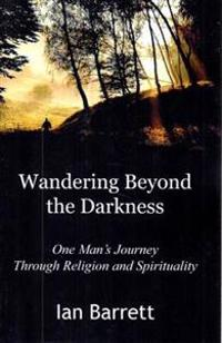 Wandering Beyond the Darkness