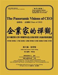 The Panoramic Visions of CEO: Chan of CEO